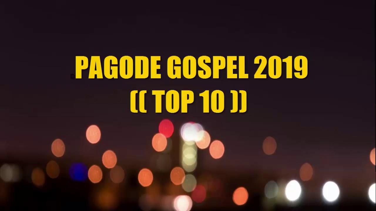 PAGODE GOSPEL 2019 (( TOP 10  IVANZINHO DEUSAMBA )) AS MELHORES
