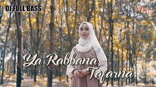 Download DJ YA RABBANA TARAFNA FULL BASS TERBARU 2021