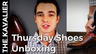 Thursday Shoes Unboxing - Loafers and Oxfords