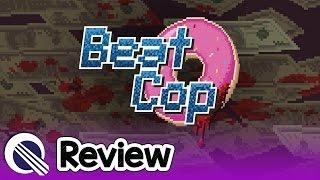 Beat Cop Review