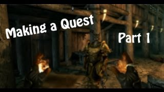 Creation Kit Tutorial 6 - Making a Quest (Part 1)