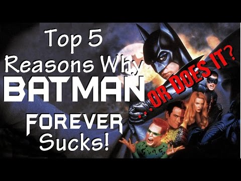 Top 5 Reasons Batman Forever Sucks! ...or Does It?