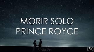 prince-royce-morir-solo-letra