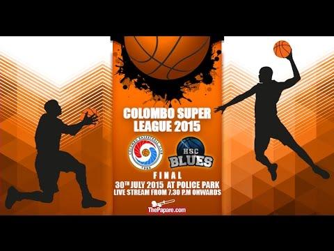 Colombo BC vs HSC Blues (Colombo Super League 2015 Final)