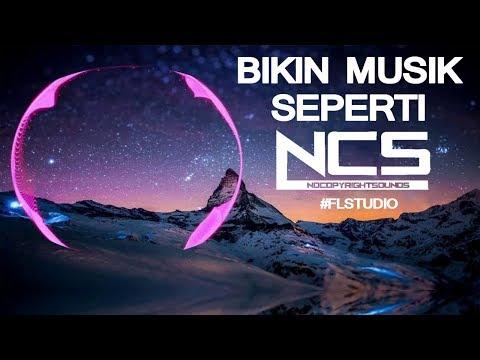 begini!-cara-bikin-musik-seperti-ncs-||-free-preset-(200-likes-flp-download)