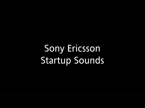 Sony Ericsson Startup Sounds