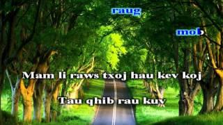 Blia Lor - Kuv mam li maj mam (karaoke)