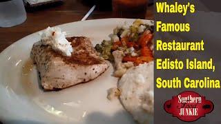 Whaley's Famous Restaurant Edisto, SC