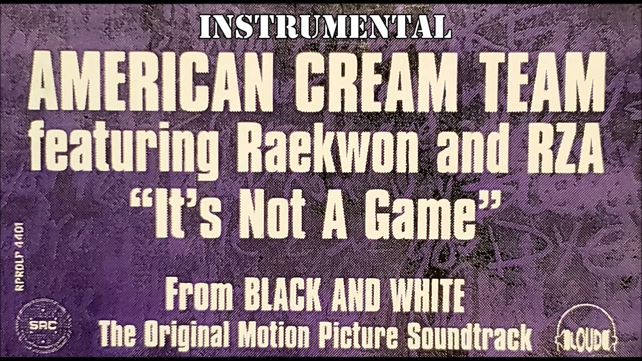 Download American Cream Team (feat. Raekwon & RZA) - It's Not A Game INSTRUMENTAL