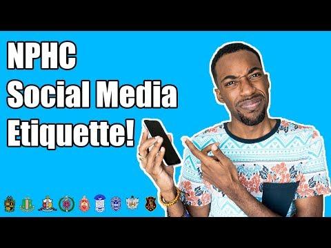 SOCIAL MEDIA ETIQUETTE! | NPHC ADVICE