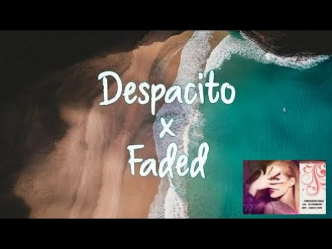 Despacito / Faded (The Megamix) - Justin Bieber, Luis Fonsi, Alan Walker, DYankee【1 Hour Version】