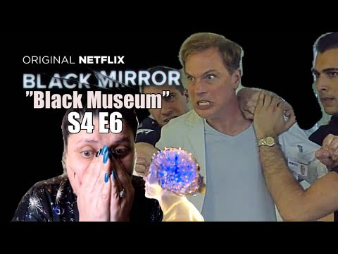 "Black Mirror S4 E6 ""Black Museum"" - REACTION!!! (Part 1)"