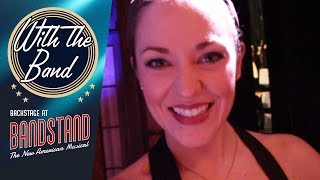 Episode 1 - With the Band: Backstage at BANDSTAND with Laura Osnes