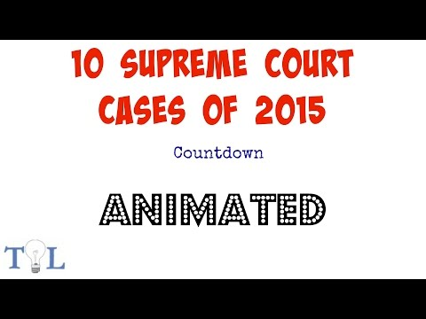 2015 Supreme Court Rulings - Case Law - Episode # 4