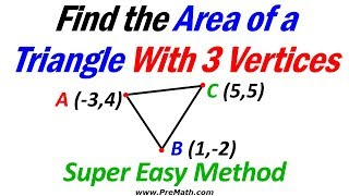 Find the Area oḟ a Triangle with Three Vertices - Super Easy Method