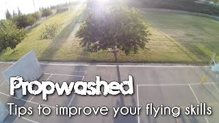 Quick tips to advance your quadcopter skills [Propwashed Tips]