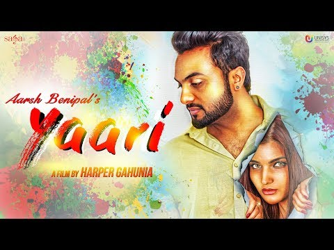 Aarsh Benipal - Yaari (Official Music Video) | Jassi Lohka | Harper Gahunia | New Punjabi Songs 2018