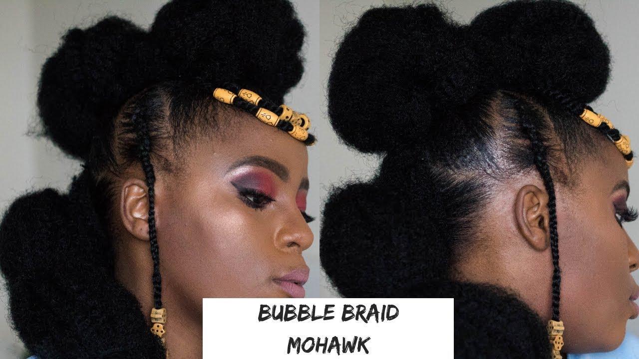 Bubble Braid Mohawk On Short Natural Hair Twa Tutorials