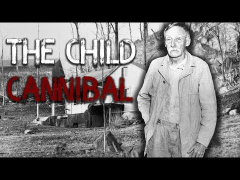 THE CHILD CANNIBAL ALBERT FISH
