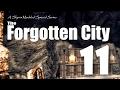 Forgotten City part 11 - Skyrim Modded Ep 78