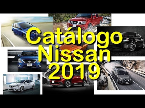 Catálogo Nissan 2019 - Autos, Camionetas, SUV, Deportivos