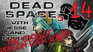 DEAD SPACE 3 [Dodger's View] w/ Jesse Part 14