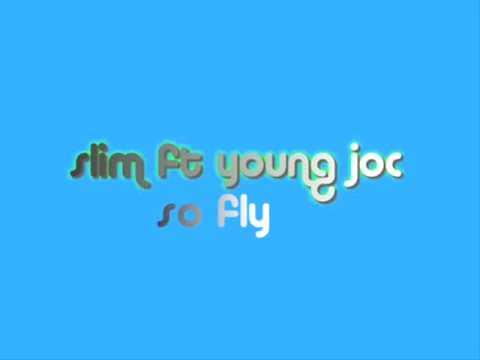 slim- so fly [lyrics]