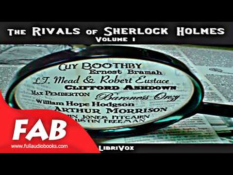 The Rivals of Sherlock Holmes, Vol  1 Full Audiobook by Detective Fiction, Short Stories