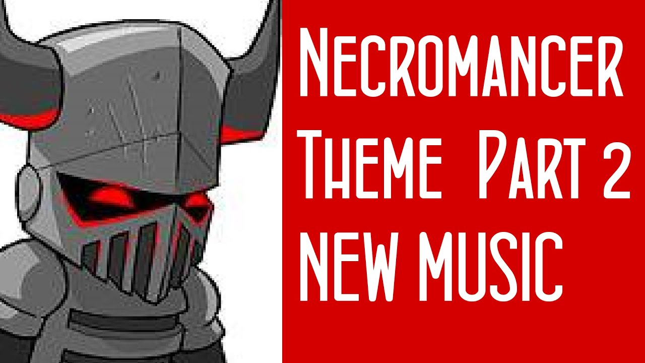 New Necromancer Theme Song? / Free Music Contest