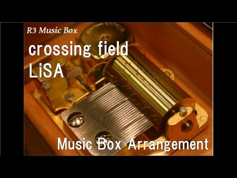 "crossing fieldLiSA  Box Anime ""Sword Art Online"" OP"
