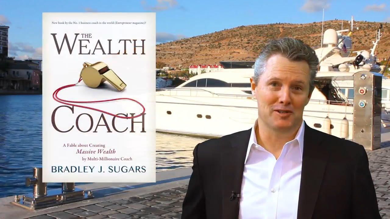 The Wealth Coach by Bradley J  Sugars - Publishizer