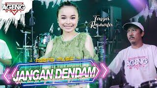 JANGAN DENDAM - Tasya Rosmala ft Ageng Music (Official Live Music)