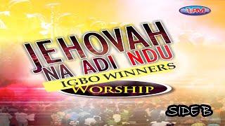 Jehovah na di ndu IGBO winner WORSHIP Side B || Uba Pacific Music #worshipGod