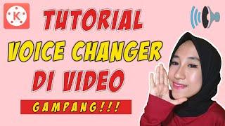 Cara Merubah Suara Di Video!! | Tutorial KineMaster
