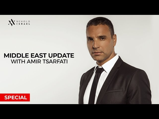 Amir Tsarfati: Special Middle East Update, May 4, 2019