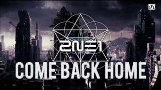 【 Nightcore】Come Back Home ~2NE1~