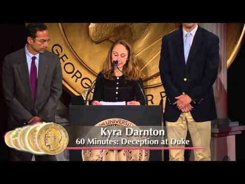 Kyra Darnton - 60 Minutes: Deception at Duke - 2012 Peabody Award Acceptance Speech