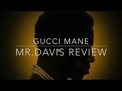 Gucci Mane- Mr.Davis Full Album Review