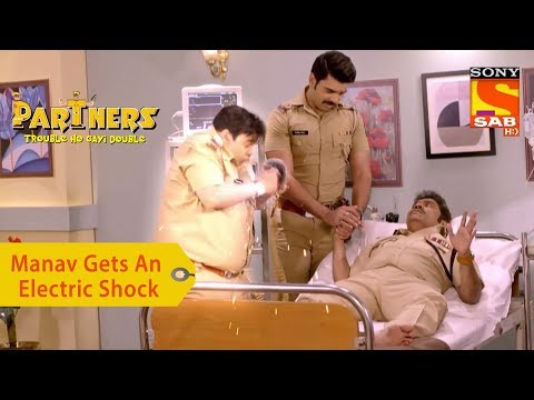 Your Favorite Character | Manav Gets An Electric Shock | Partners Trouble Ho Gayi Double