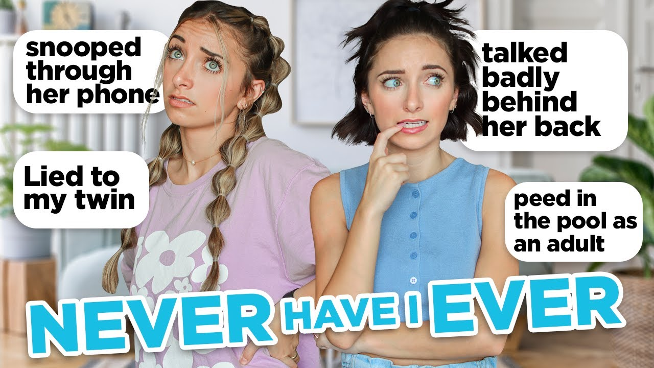"""Twins """"Never Have I Ever"""" 