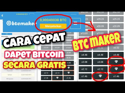 💰 Lihat Menit 10:20 Cara Mudah Dapet Bitcoin Cepat Di BTC MAKER