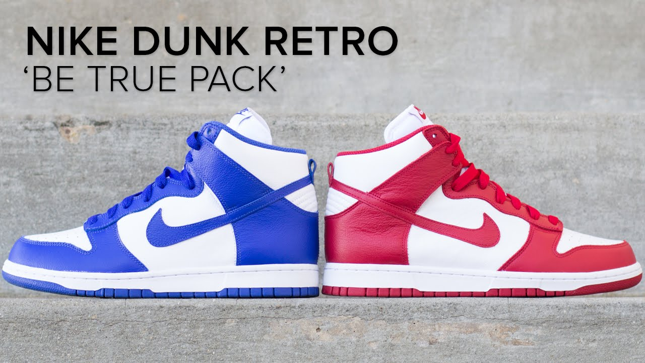 Nike Dunk Retro 'Be True' Pack Quick On Feet Look