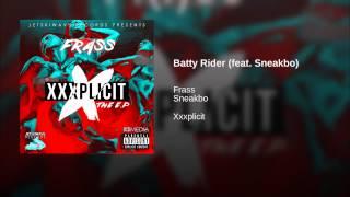 Batty Rider (feat. Sneakbo)