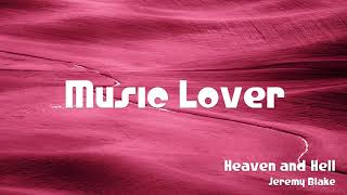 🎵 Heaven and Hell - Jeremy Blake 🎧 No Copyright Music 🎶 YouTube Audio Library