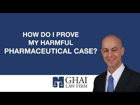 How do I prove my harmful pharmaceutical case?