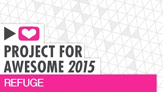 Project For Awesome 2015 | Refuge | What's in My Bag
