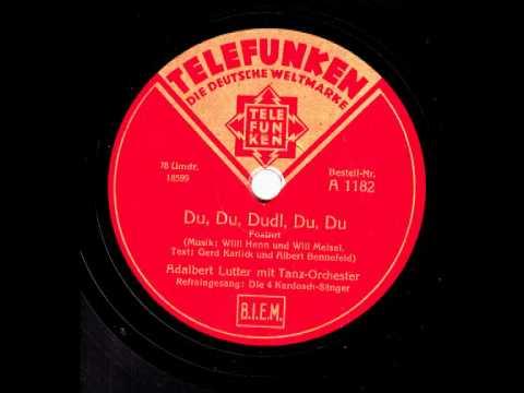 Du; Du, Dudl, Du, Du / Adalbert Lutter & Tanzorchester, Gesang: Die 4 Kardosch-Sänger