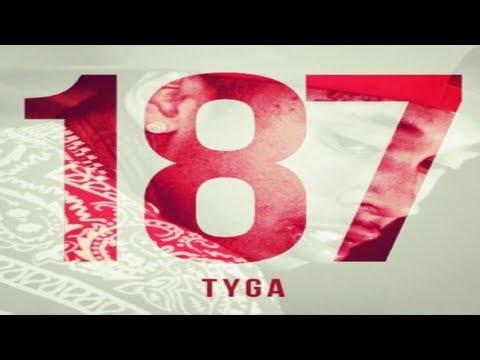Tyga - Clique Fuckin Problem [187 Mixtape]