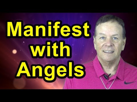 Manifest with Angels - Angelic Law of Attraction!