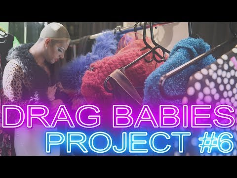 """DRAG BABIES: Project #6 """"Fashion Passion"""""""